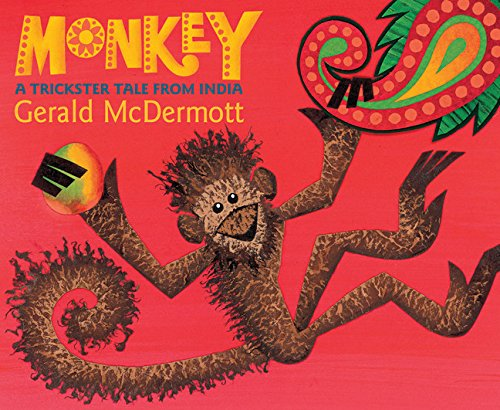 Monkey: A Trickster Tale from India: Gerald McDermott ...