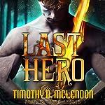 Last Hero   Timothy D. McLendon