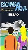 Bilbao escapada (ESCAPADA AZUL)