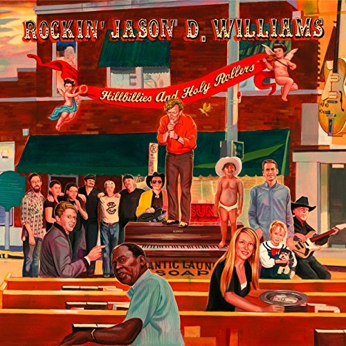 Amazon.com: Hillbillies and Holy Rollers: Jason D Williams: MP3 ...