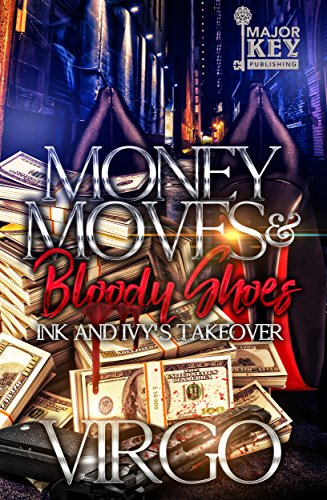 Search : Money Moves & Bloody Shoes: Ink and Ivy's Takeover