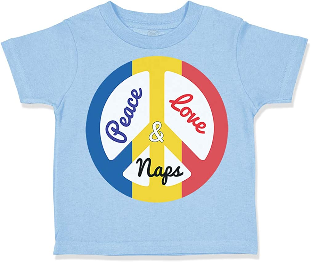 Custom Toddler T-Shirt Peace Love Naps Sign Funny Humor Boy /& Girl Clothes