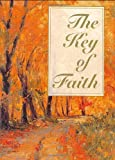 img - for The Key of Faith (Charming Petites) (Charming Petites Ser) book / textbook / text book