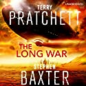 The Long War: The Long Earth, Book 2 | Livre audio Auteur(s) : Terry Pratchett, Stephen Baxter Narrateur(s) : Michael Fenton Stevens
