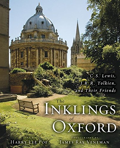 The Inklings of Oxford: C. S. Lewis, J. R. R. Tolkien, and Their Friends pdf epub