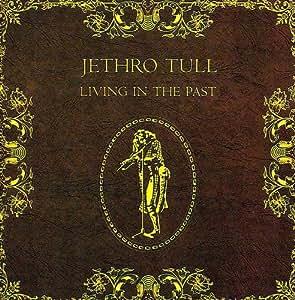 Living In The Past Jethro Tull Clive Bunker John Evans