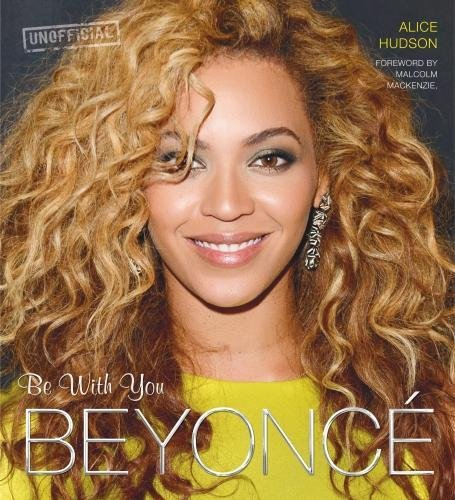 Download Beyonce: Be With You (Pop Icons) pdf