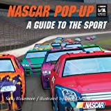 img - for NASCAR Pop-Up Book: A Guide To The Sport (NASCAR Library Collection (Gibbs Smith)) by Sally Blakemore (2009-09-01) book / textbook / text book