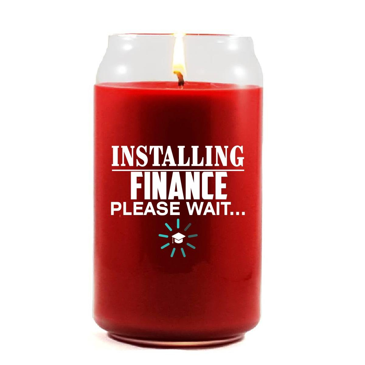 Installing FINANCE Please Wait College Degree - Scented Candle