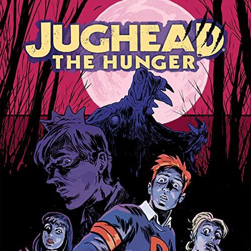 Jughead: the Hunger -