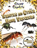 Termites and Other Home Wreckers, Marguerite Rodger, 0778725103
