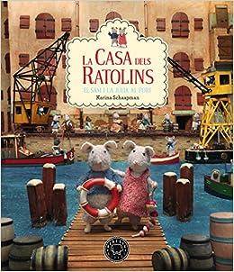 La Casa Dels Ratolins - Volumen 4: Amazon.es: Karina Schaapman, Marina Espasa: Libros