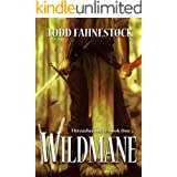 Wildmane (Threadweavers Book 1)
