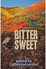 Bitter Sweet Paperback