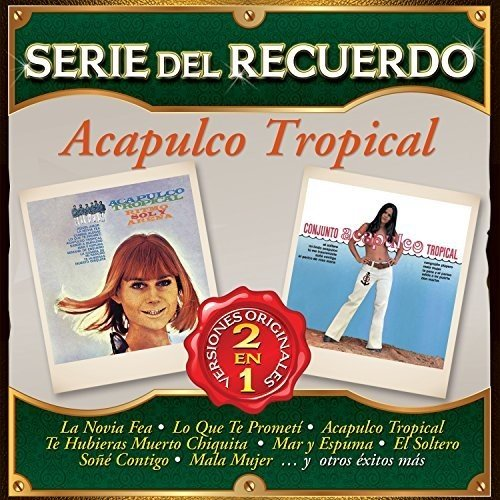 CD : Acapulco Tropical - Serie Del Recuerdo (CD)