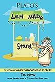 Plato's Lemonade Stand: Stirring Change into Something Great