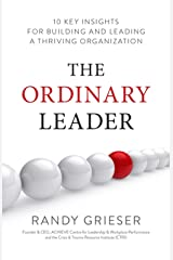 The Ordinary Leader: 10 Key Insights for Building and Leading a Thriving Organization Hardcover