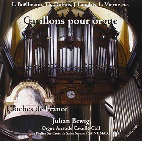 Carillons pour Orgue: Cloches de France