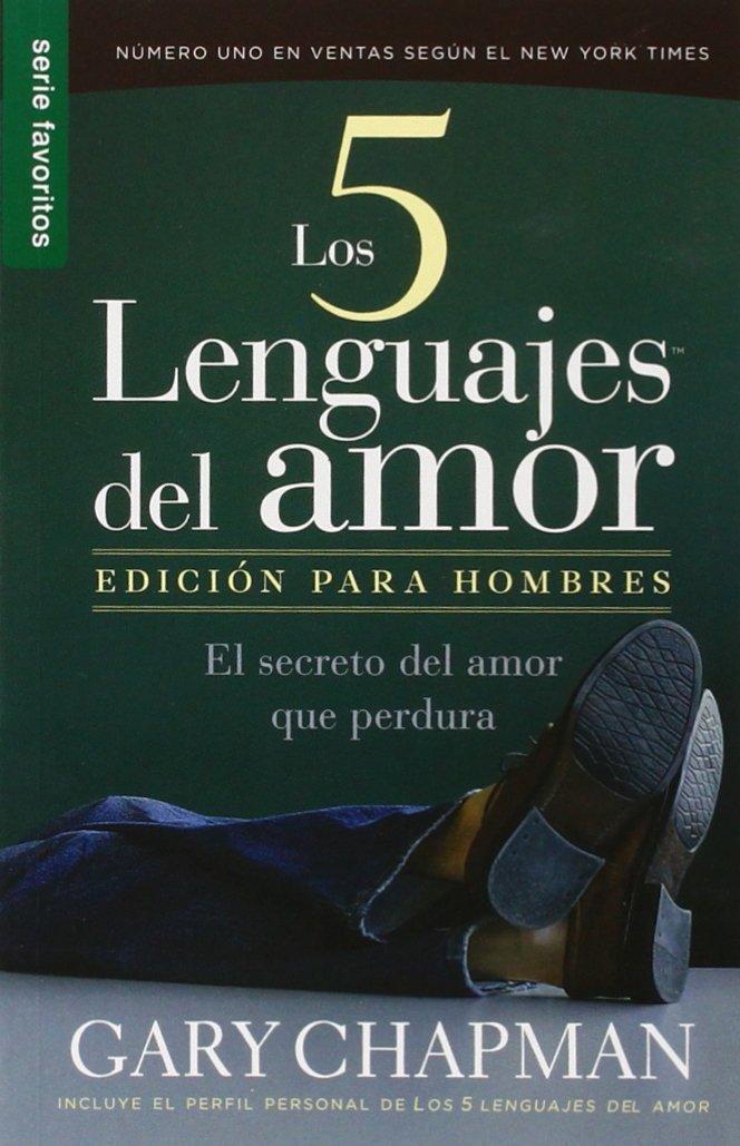 Read Online Los Cinco Lenguajes Del Amour: Edicion Para Hombres (Spanish Edition) pdf epub