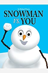 SNOWMAN VS YOU Hardcover