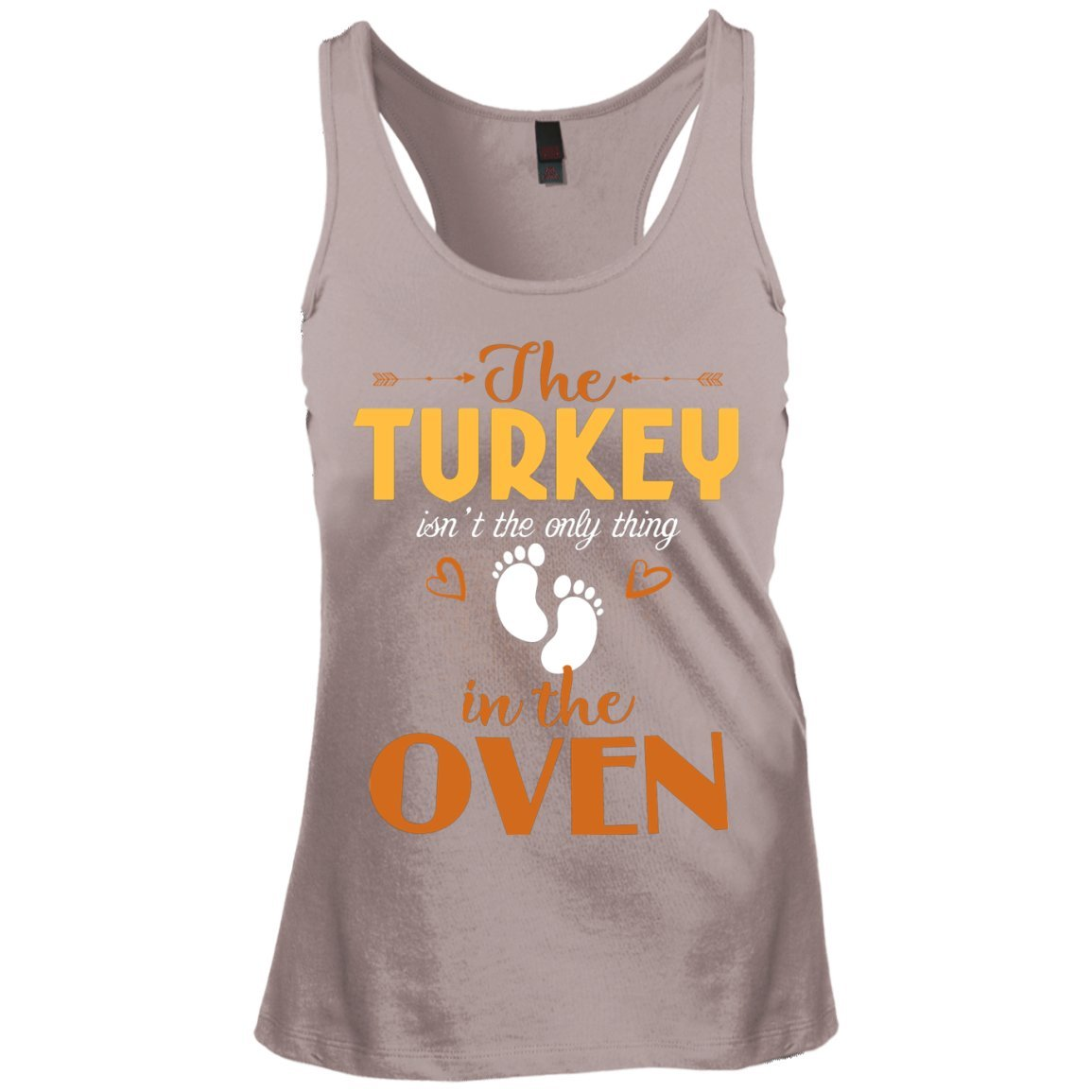 eden tee The Turkey Isn't The Only Thing in The Oven Tank Top