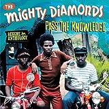 Reggae Anthology Mighty Diamonds: Pass Knowledge