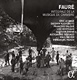 Faure: Comple Chamber Music