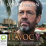Cry Havoc | Simon Mann