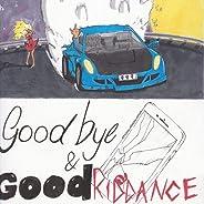 Goodbye & Good Riddance [LP]