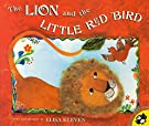 The Lion and the Little Red Bird (Picture Puffins), by Elisa Kleven
