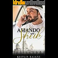 Amando um Sheik