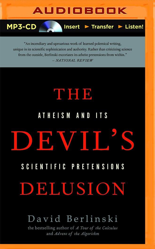 The Devil's Delusion: Atheism and its Scientific Pretensions PDF