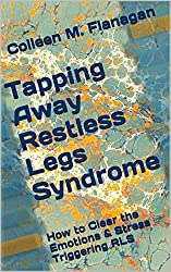 Tapping Away Restless Legs Syndrome: How to Clear the Emotions & Stress Triggering RLS