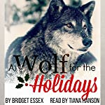 A Wolf for the Holidays   Bridget Essex
