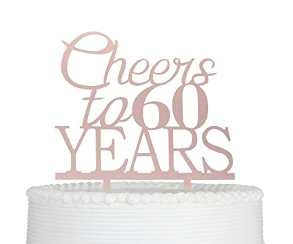 Image Unavailable Not Available For Color Cheers To 60 Years Cake Topper 60th Birthday And Celebration Party Decoration