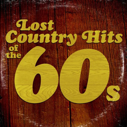 Lost Country Hits of the 60s