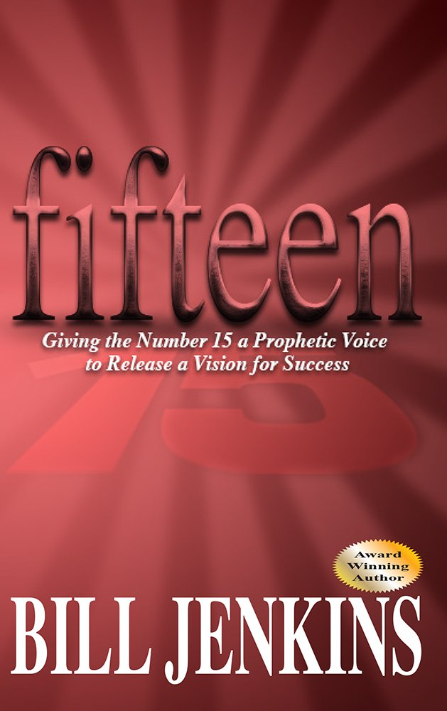 Read Online fifteen: Giving the Number 15 a Prophetic Voice to Release a Vision for Success pdf