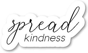 "Spread Kindness Sticker Inspirational Stickers - Laptop Stickers - 2.5"" Vinyl Decal - Laptop, Phone, Tablet Vinyl Decal Sticker S183131"