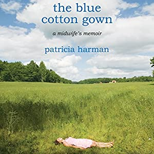 The Blue Cotton Gown Hörbuch