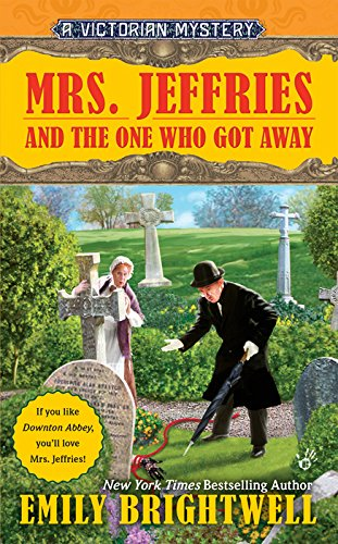 book cover of Mrs. Jeffries and the One Who Got Away