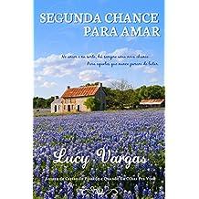 Segunda Chance Para Amar (Portuguese Edition)