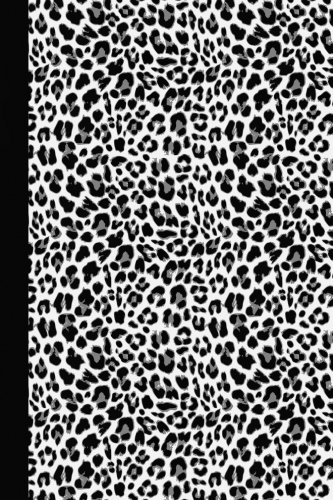 Sketch Journal: Animal Print (Black and White Leopard) 6x9 - Pages are LINED ON THE BOTTOM THIRD with blank space on top (Animal Print Sketch Journal Series)