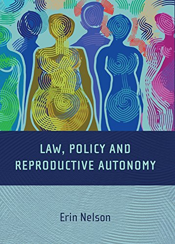 Law, Policy and Reproductive Autonomy Pdf