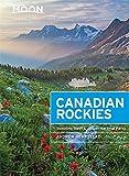 Moon Canadian Rockies: Including Banff & Jasper National Parks (Moon Handbooks)