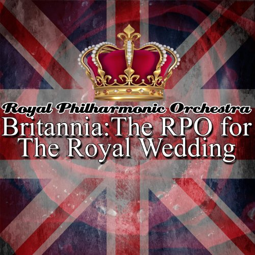 Music Royal - Britannia: The RPO for The Royal Wedding