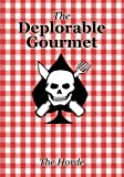 Book cover from The Deplorable Gourmet by The Horde