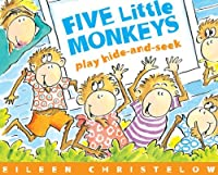 Five Little Monkeys Play Hide-and-Seek (Five Little Monkeys Picture Books)