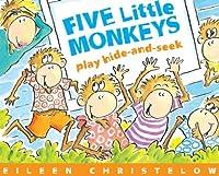 Five Little Monkeys Play Hide-and-Seek (Five Little Monkeys Picture Books)