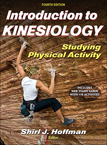 (Introduction to Kinesiology With Web Study Guide-4th Edition: Studying Physical Activity)