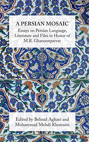 A Persian Mosaic: Essays on Persian Language, Literature and Film by Ibex Pub